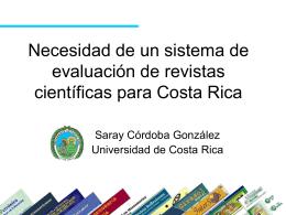 Necesidad de un sistema de evaluación de revistas científicas para