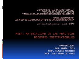Mesa: Materialidad de las Prácticas Docentes Institucionales
