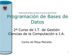 Programación de Bases de Datos © Carlos de Mesa Mansilla