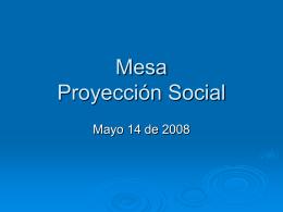 Mesa Proyección Social