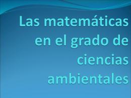 Las matemáticas en el grado de ciencias ambientales