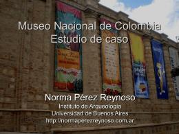 Museo Nacional de Colombia Estudio de caso