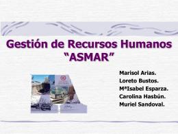 """Gestión de Recursos Humanos """"ASMAR"""""""