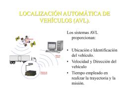 LOCALIZACIÓN AUTOMÁTICA DE VEHICULOS (AVL).