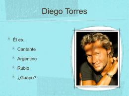 Diego Torres Él es... Cantante Argentino Rubio ¿Guapo?