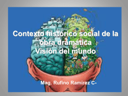 Contexto histórico social de la obra dramática Visión del mundo