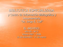 BIBLIOTECA ESPECIALIZADA y Centro de Información Bibliográfica