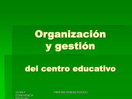 Organización y gestión del centro educativo