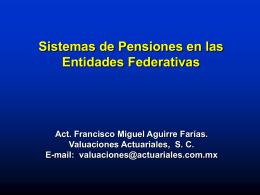 Sistemas de Pensiones en las Entidades Federativas Act. Francisco