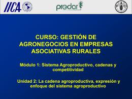La cadena agroproductiva, expresión y enfoque del sistema