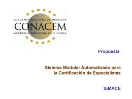 Sistema Modular Automatizado para la Certificación de Especialistas