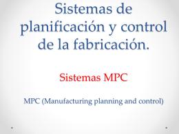 Sistemas de planificación y control de la fabricación.