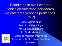 Estudio de la evolución de flebitis en enfermos portadores de