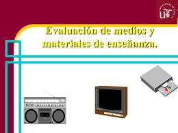 Evaluación de medios y materiales de enseñanza. DISEÑO