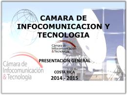 Presentación General de la Cámara de Infocomunicación y