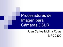 Procesadores de Imagen para Cámaras DSLR