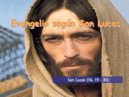 XXVI Domingo del Tiempo Ordinario, Ciclo C. San Lucas 16, 19-31