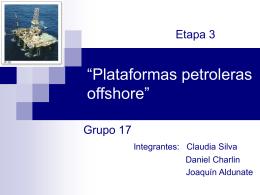 """Plataformas petroleras offshore"""