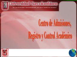 Centro de Admisiones, Registro y Control Académico