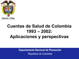 Cuentas de Salud de Colombia: 1993 – 2002