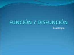 FUNCIÓN Y DISFUNCIÓN
