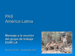PAS América Latina. Mensaje a la reunión del grupo de trabajo