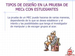 TIPOS DE DISEÑO EN LA PRUEBA DE MECs CON ESTUDIANTES