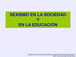 SEXISMO EN LA SOCIEDAD Y EN LA EDUCACIÓN