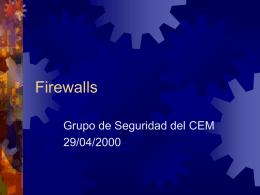 Firewalls - Seguridad en Sistemas Computacionales