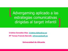 Advergaming aplicado a las estrategias comunicativas dirigidas al