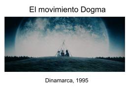 El movimiento Dogma - culturaaudiovisualroquetes