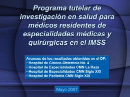 Programa tutelar de investigación en salud para médicos