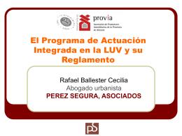 Programa de Actuación Integrada, LUV y ROGTU