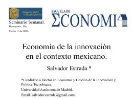 Economía de la innovación en el contexto mexicano.
