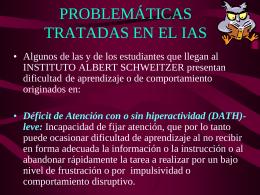 PROBLEMÁTICAS TRATADAS EN EL IAS