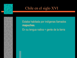 Chile en el siglo XVI - Immaculateheartacademy.org