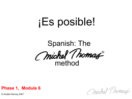 Phase 1, Module 6 - The Michel Thomas Method