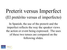 Preterit versus imperfect
