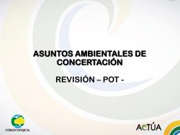 asuntos ambientales de corantioquia para la concertación de los pot