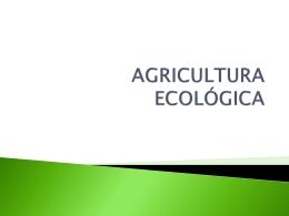 AGRÍCULTURA ECOLÓGICA - agua y renovables .com