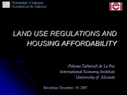 LAND USE REGULATIONS AND HOUSING AFFORDABILITY