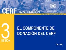 CERF 3 - El componente de donación (Respuesta Rapida y