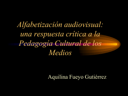 Alfabetización audiovisual: una respuesta crítica a la Pedagogía