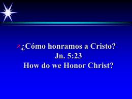Honrar a Cristo