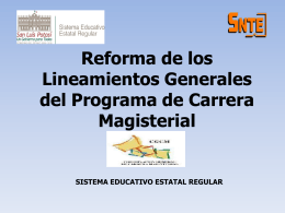 Reforma a los Lineamientos Generales de Carrera Magisterial.