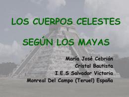 LOS CUERPOS CELESTES SEGÚN LOS MAYAS