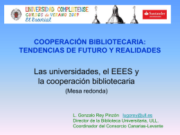 cooperación bibliotecaria: tendencias de futuro y realidades