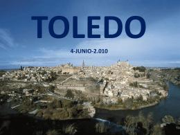 toledo 4-junio-2.010 breve reseña histórica