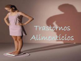 Trastornos Alimenticios - transtornosalimenticioscb17