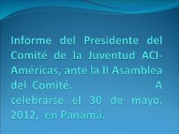Informe del Presidente del Comité de la Juventud, ante la II